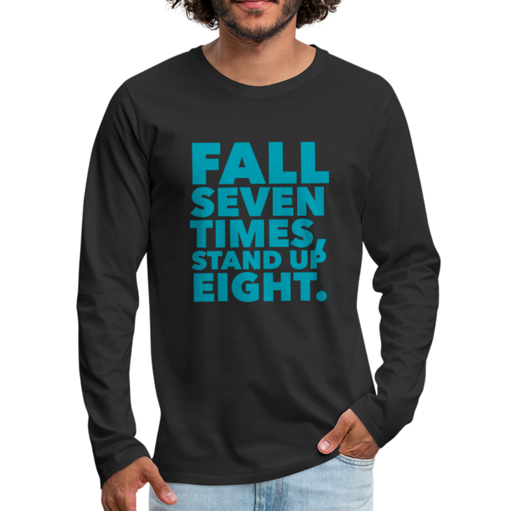 Fall Seven Times Stand Up Eight Men's Premium Long Sleeve T-Shirt-Men's Premium Long Sleeve T-Shirt-PureDesignTees