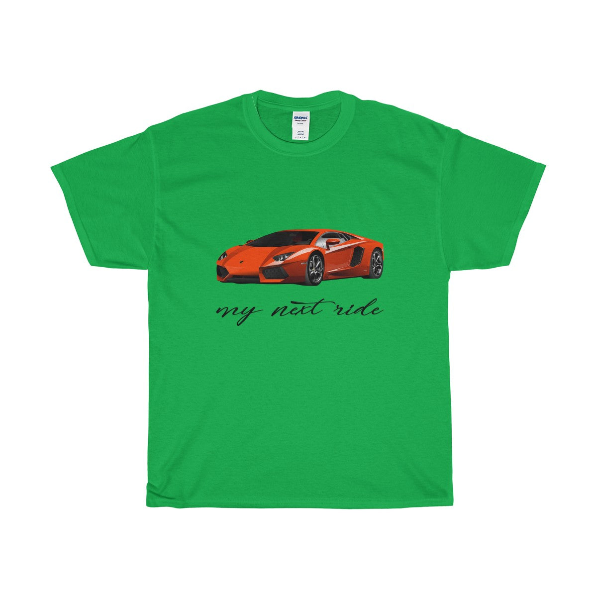 My Next Ride is a Hot Lamborghini Heavy Cotton T-Shirt - PureDesignTees