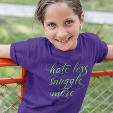 Load image into Gallery viewer, Hate Less Snuggle More Short sleeve kids t-shirt-Kits t-shirt-PureDesignTees