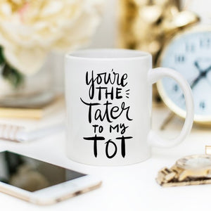 You're The Tater To My Tot, Cute Friendship Mugs,-Kitchen-PureDesignTees