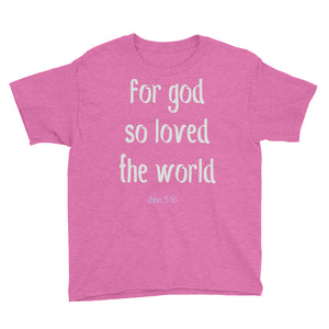 for God so loved the world John 3:16 Youth Short Sleeve T-Shirt-T-Shirt-PureDesignTees