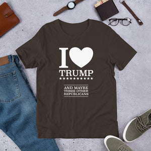I Heart Trump and Maybe Three Other Republicans Short-Sleeve Unisex T-Shirt-T-Shirt-PureDesignTees