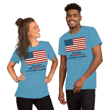 Load image into Gallery viewer, America Will NEVER Be a Socialist Country Short-Sleeve Unisex T-Shirt-T-Shirt-PureDesignTees