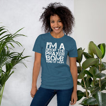 Load image into Gallery viewer, I'm a Drop the Prayer Bomb Kind of Mom Short-Sleeve Unisex T-Shirt-t-shirt-PureDesignTees