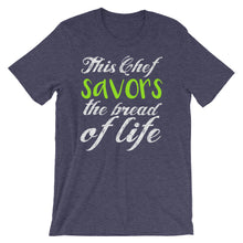 Load image into Gallery viewer, This Chef Savors the Bread of Life Short-Sleeve Unisex T-Shirt-T-Shirt-PureDesignTees