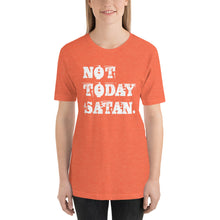 Load image into Gallery viewer, Not Today Satan. Short-Sleeve Unisex T-Shirt-T-shirt-PureDesignTees