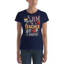 Load image into Gallery viewer, Arm a Teachers Stop a Shooter Women's short sleeve t-shirt-T-Shirt-PureDesignTees