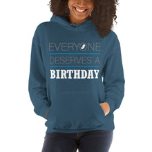 Load image into Gallery viewer, Everyone Deserves a Birthday Unisex Hoodie-PureDesignTees