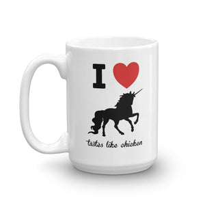 I Love Unicorns - Tastes Like Chicken Mug-Mug-PureDesignTees
