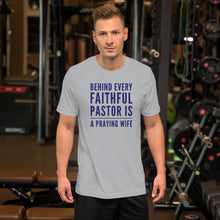 Load image into Gallery viewer, Behind Every Faithful Pastor Short-Sleeve Unisex T-Shirt