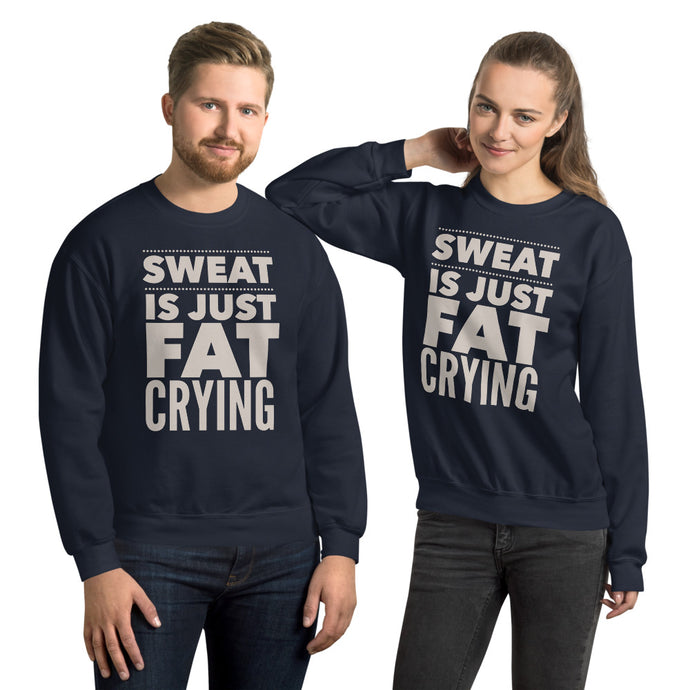 Sweat is Just Fat Crying Sweatshirt-Sweatshirt-PureDesignTees