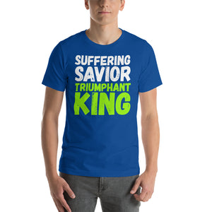 Suffering Savior Triumphant King Short-Sleeve Unisex T-Shirt-t-shirt-PureDesignTees