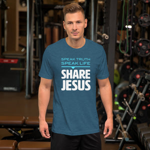 Speak Truth Speak Life Share Jesus Short-Sleeve Unisex T-Shirt-T-shirt-PureDesignTees