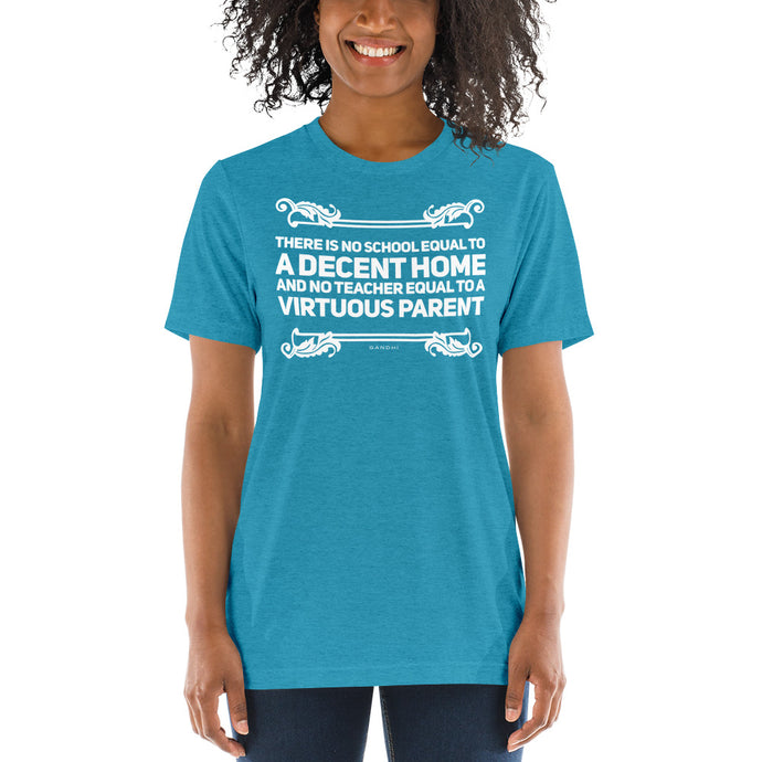 A Decent Home and Virtuous Parent Homeschool Tri-blend Short sleeve t-shirt