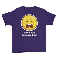 Load image into Gallery viewer, Don't Let Summer End! Youth Short Sleeve T-Shirt, T-Shirt - PureDesignTees