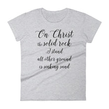 Load image into Gallery viewer, On Christ the Solid Rock Women's short sleeve t-shirt-T-Shirt-PureDesignTees