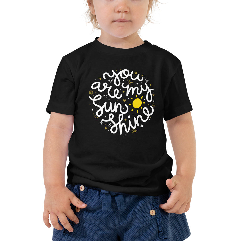 You Are My Sunshine Toddler Short Sleeve Tee