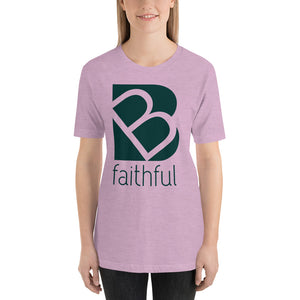 Be Faithful Short-Sleeve Unisex T-Shirt For Women-T-Shirt-PureDesignTees