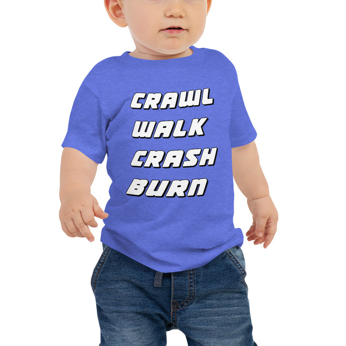 Crawl Walk Crash Burn Baby Jersey Short Sleeve Tee-Baby Jersey-PureDesignTees