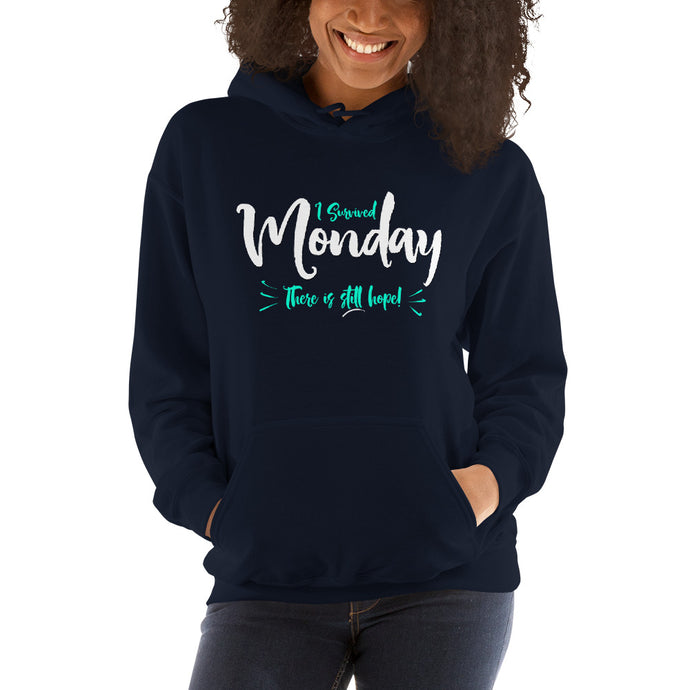 I Survived Monday Hooded Sweatshirt
