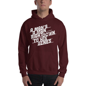 A Man's a Man Right Down to His Genes Hooded Sweatshirt, hoodie - PureDesignTees
