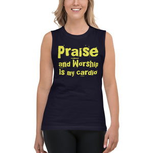 Praise and Worship is My Cardio Muscle Shirt-muscle t-shirt-PureDesignTees