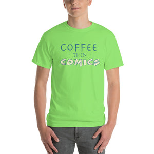 Coffee then Comics Short-Sleeve T-Shirt-t-shirt-PureDesignTees