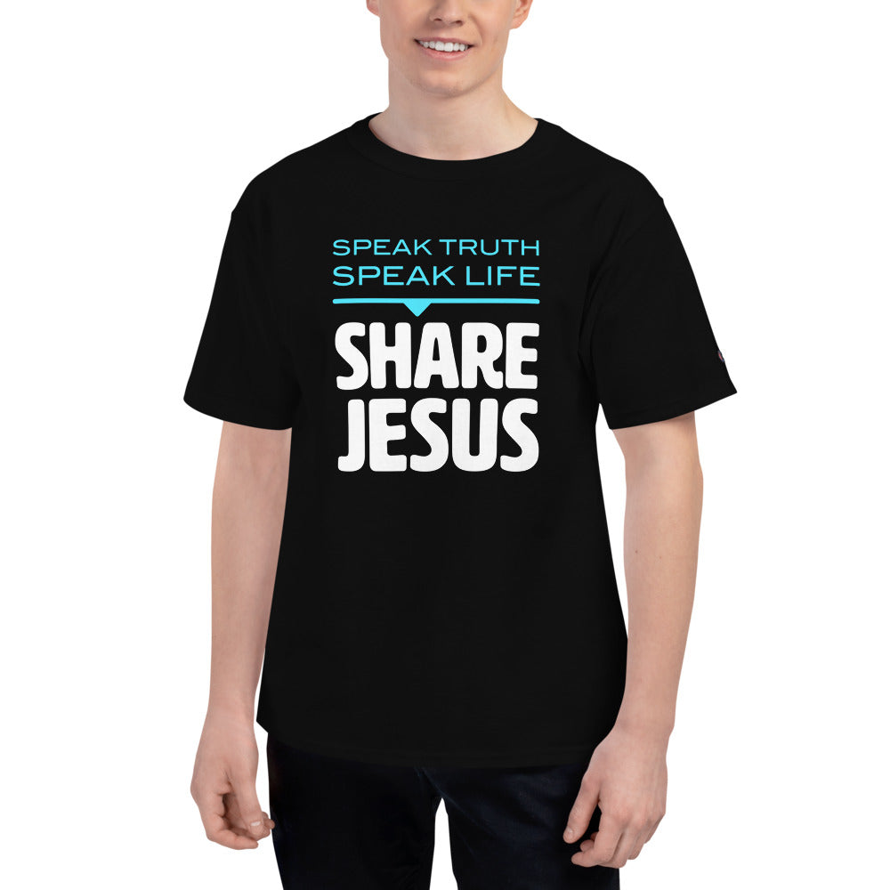 Speak Truth Speak Life Share Jesus Men's Champion T-Shirt-Champion T-shirt-PureDesignTees