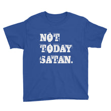 Load image into Gallery viewer, Not Today Satan. Youth Short Sleeve T-Shirt-T-shirt-PureDesignTees