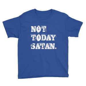 Not Today Satan. Youth Short Sleeve T-Shirt-T-shirt-PureDesignTees