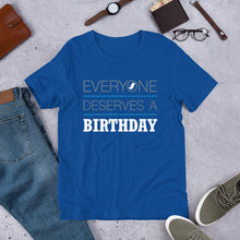 Load image into Gallery viewer, Everyone Deserves a Birthday Pro-Life Short-Sleeve Unisex T-Shirt-t-shirt-PureDesignTees