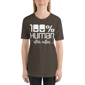 100% Human After Coffee Short-Sleeve Unisex T-Shirt-T-shirt-PureDesignTees