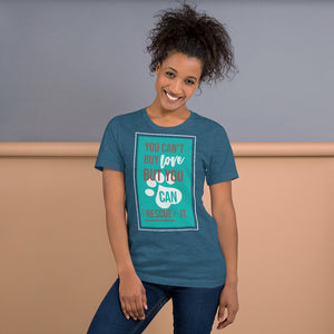 You Can't Buy Love But You Can Rescue It Short-Sleeve Unisex T-Shirt-T-Shirt-PureDesignTees