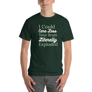 I Could Care Less Your Brain Literally Exploded Short-Sleeve T-Shirt-T-shirt-PureDesignTees