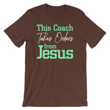 Load image into Gallery viewer, This Coach Takes Orders from Jesus Short-Sleeve Unisex T-Shirt-PureDesignTees