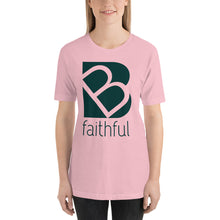 Load image into Gallery viewer, Be Faithful Short-Sleeve Unisex T-Shirt For Women-T-Shirt-PureDesignTees