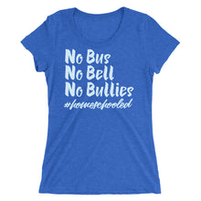 Load image into Gallery viewer, No Bus No Bell No Bullies Ladies' short sleeve t-shirt-T-Shirt-PureDesignTees