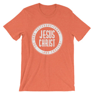 Jesus Christ the Same Yesterday, Today and Forever Short-Sleeve Unisex T-Shirt - PureDesignTees