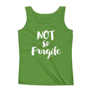 Not so Fragile Ladies' Tank-Tank Top-PureDesignTees