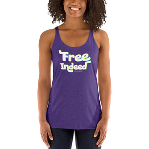 Free Indeed John 8:36 Women's Racerback Tank