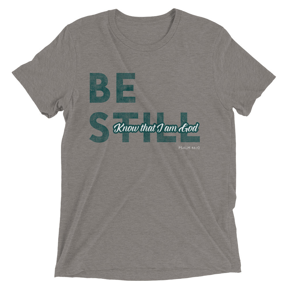 Be Still - Know that I Am God Short sleeve tri-blend t-shirt-T-Shirt-PureDesignTees