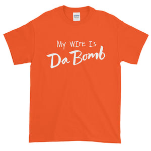 My Wife is Da Bom Short sleeve t-shirt-T-Shirt-PureDesignTees