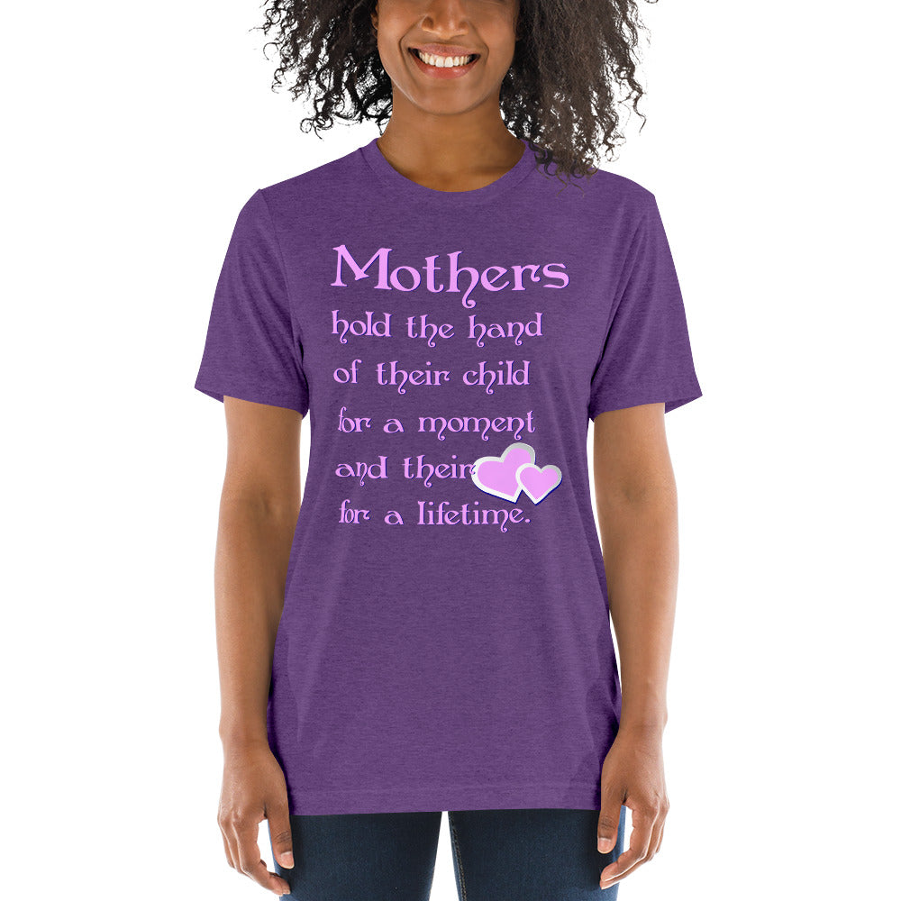 Mothers Hold the Hand Unisex Triblend Short Sleeve T-Shirt with Tear Away Label