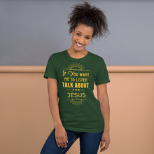 Load image into Gallery viewer, Talk About Jesus Short-Sleeve Unisex T-Shirt-T-Shirt-PureDesignTees