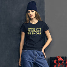 Load image into Gallery viewer, May Your Coffee Be Strong Women's short sleeve t-shirt-Women's T-Shirt-PureDesignTees