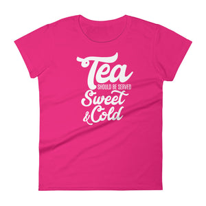 Tea Should be Served Sweet & Cold Women's short sleeve t-shirt-T-Shirt-PureDesignTees