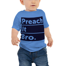 Load image into Gallery viewer, Preach it Bro. Baby Jersey Short Sleeve Tee-Baby Jersey-PureDesignTees