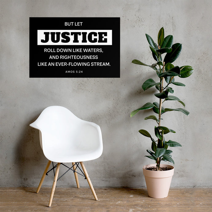 Let Justice Roll Down Poster-wall art-PureDesignTees