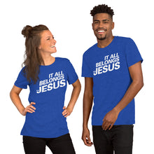 Load image into Gallery viewer, It All Belongs to Jesus Short-Sleeve Unisex T-Shirt-t-shirt-PureDesignTees