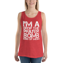 Load image into Gallery viewer, I'm a Drop the Prayer Bomb Kind of Mom Unisex Tank Top-Tank Top-PureDesignTees